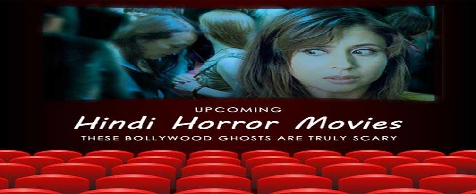 Top 6 Upcoming Bollywood Horror Movies - 2018
