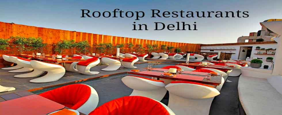 Top 15 Restaurants in and Around Delhi and NCR 2018