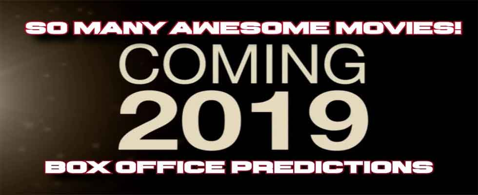 What Movies Will Be Coming Out in 2019?