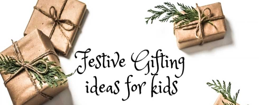 Gifting Ideas for Kids