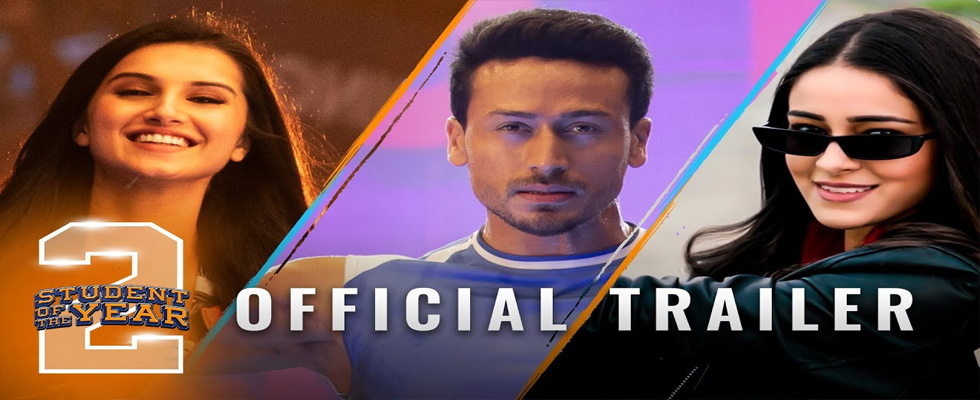 Student of the Year 2 Trailer, Cast, Review 2019