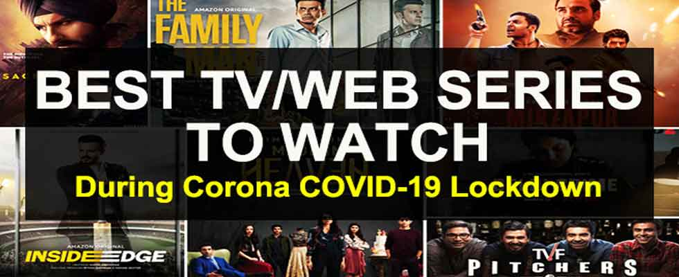 Top Web Series you Must Watch During Lockdown