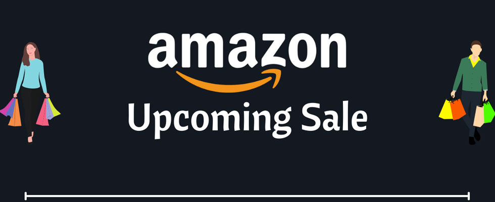 Amazon Upcoming Sales, Today Offer to Enhance Experience